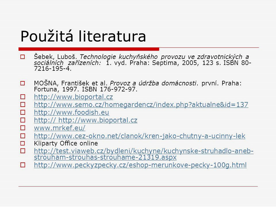 Použitá literatura  Šebek, Luboš.