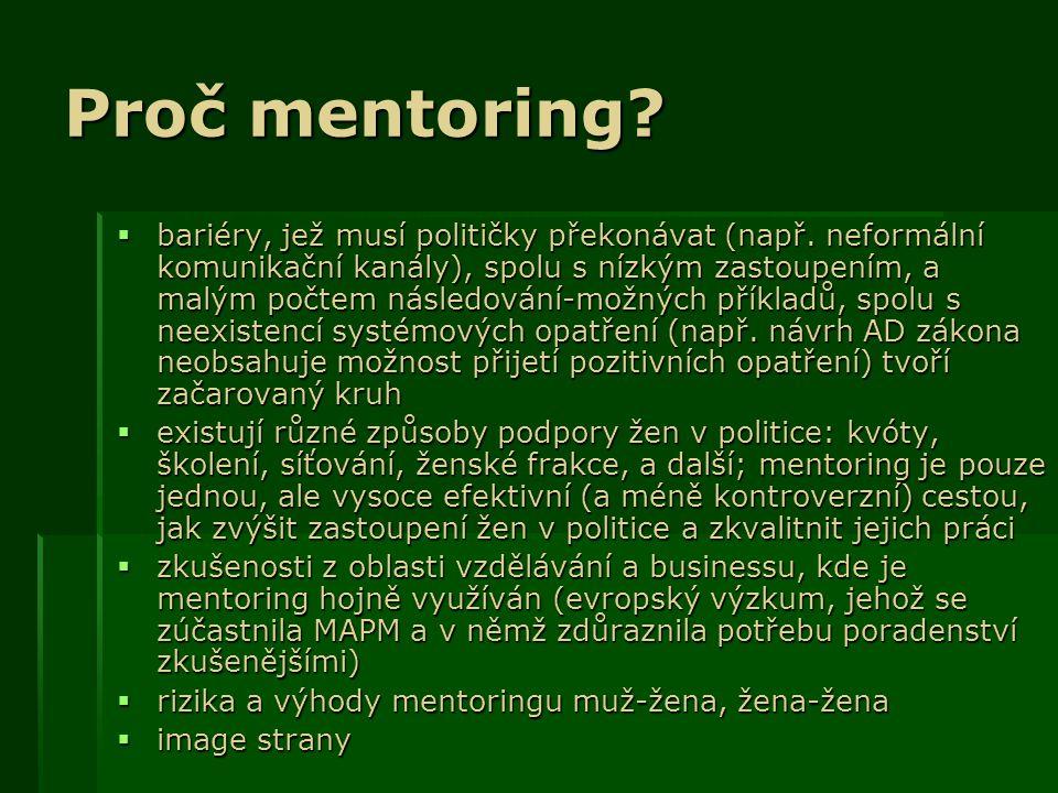 Proč mentoring.  bariéry, jež musí političky překonávat (např.