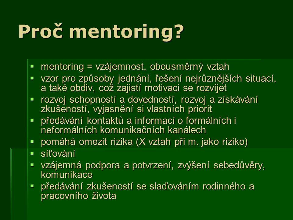 Proč mentoring.
