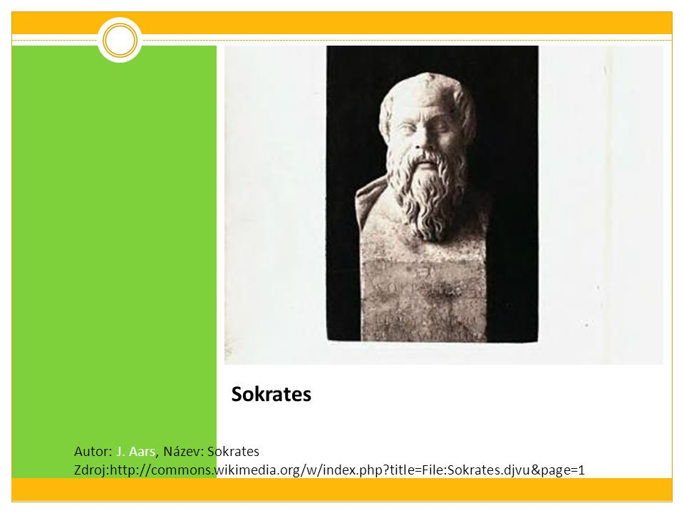 Sokrates Autor: J. Aars, Název: Sokrates Zdroj:http://commons.wikimedia.org/w/index.php?title=File:Sokrates.djvu&page=1