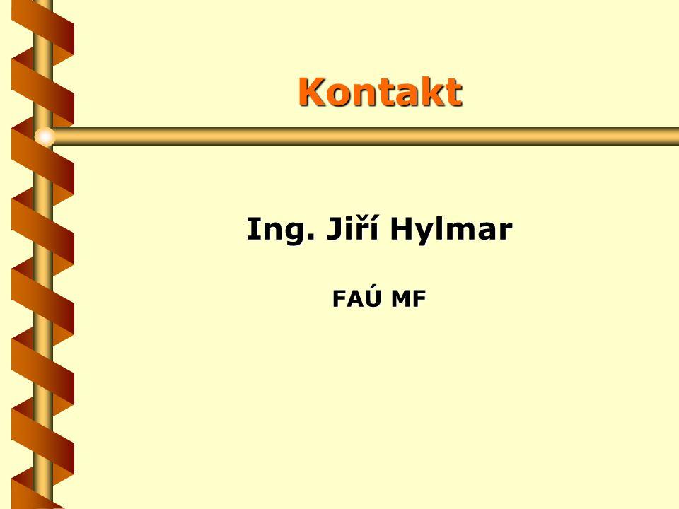 Kontakt Ing. Jiří Hylmar FAÚ MF
