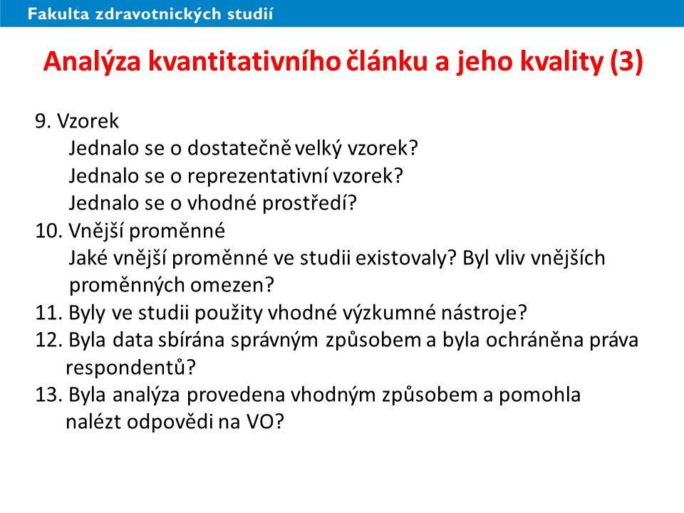 Analýza kvantitativního článku a jeho kvality (3) 9.