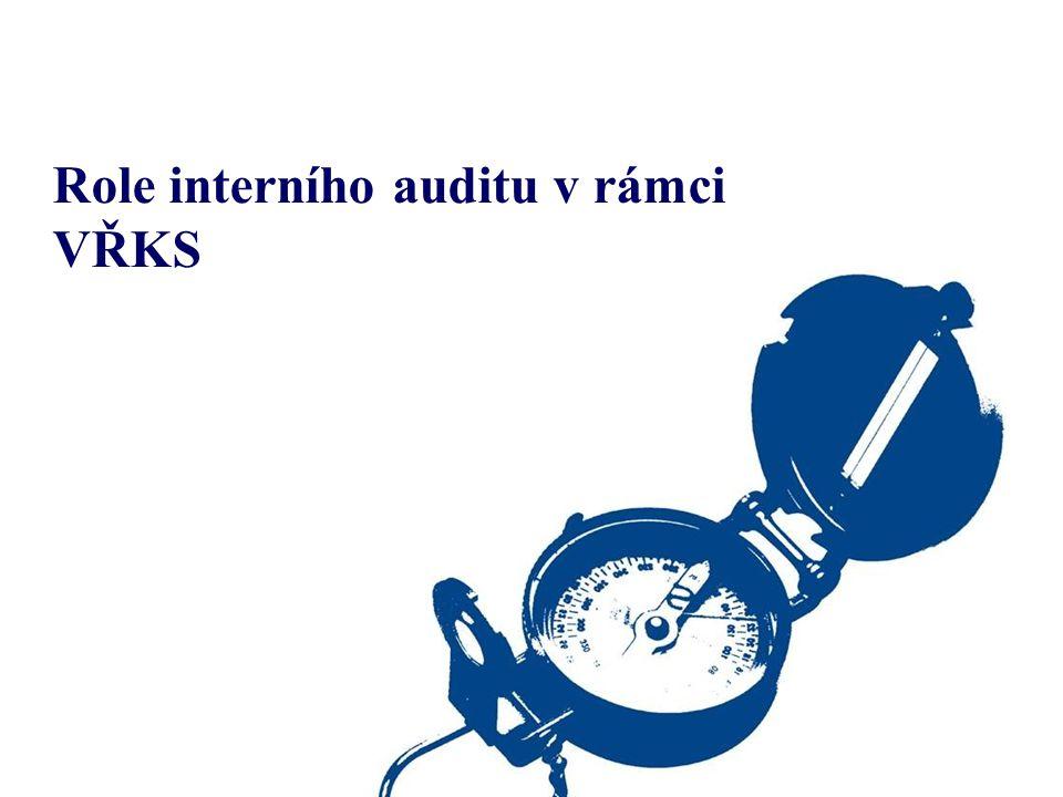 Role interního auditu v rámci VŘKS