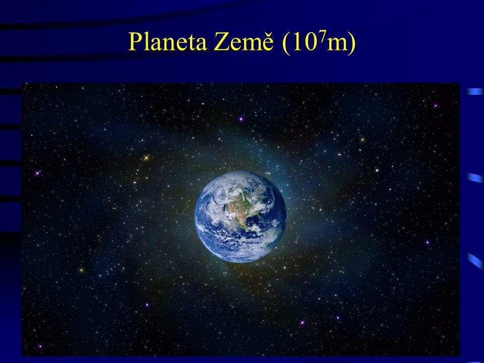 Planeta Země (10 7 m)