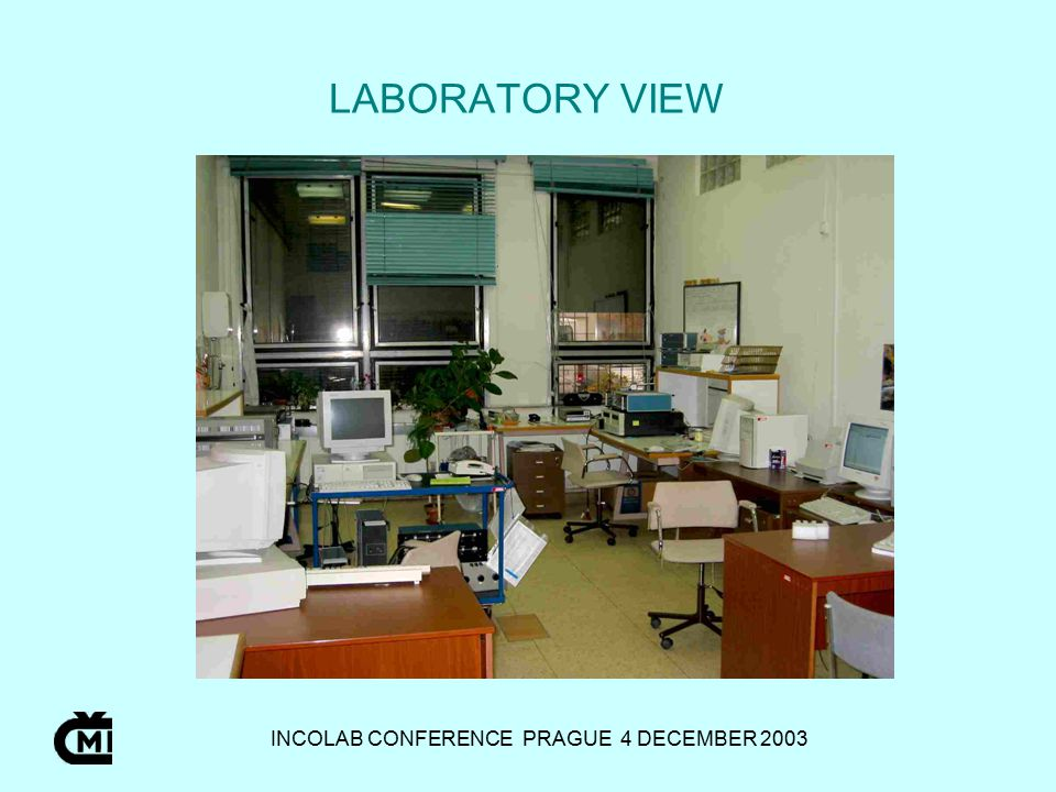 INCOLAB CONFERENCE PRAGUE 4 DECEMBER 2003 LABORATORY VIEW
