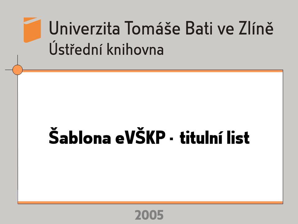 2005 Šablona eVŠKP - titulní list