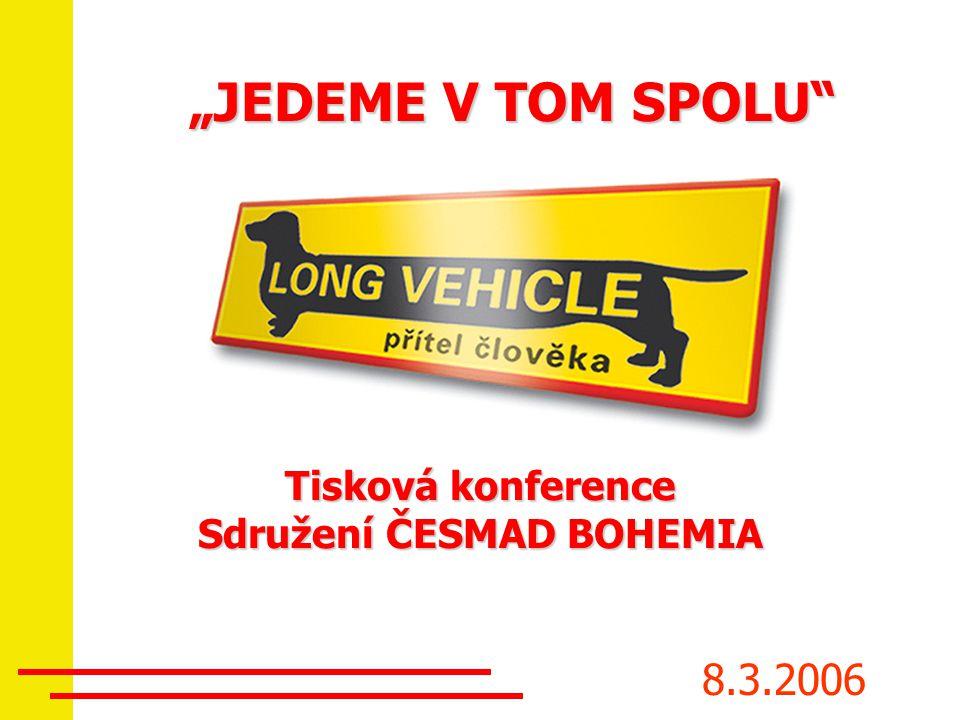"""Tisková konference Sdružení ČESMAD BOHEMIA 8.3.2006 """"JEDEME V TOM SPOLU"""""""