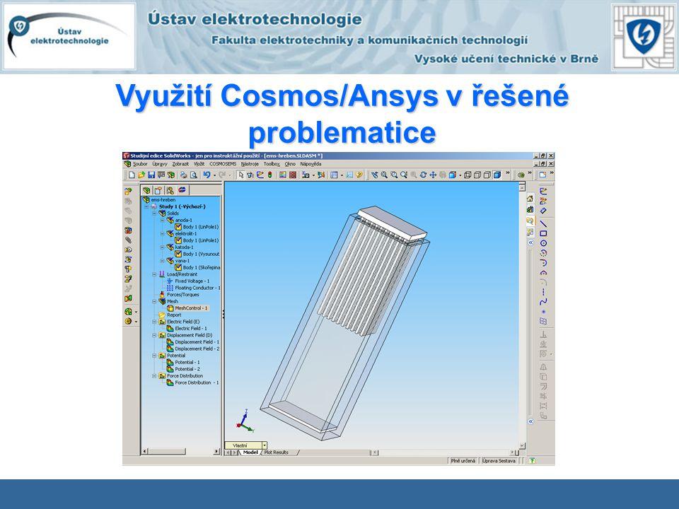 Využití Cosmos/Ansys v řešené problematice