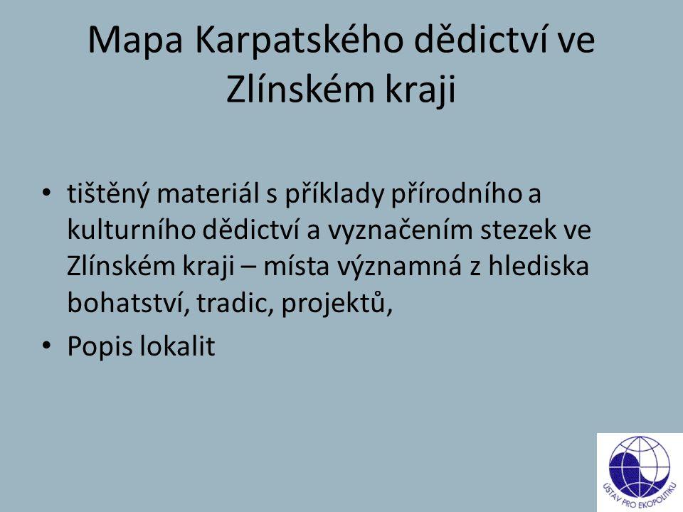 Mapa Karpatského dědictví ve Zlínském kraji tištěný materiál s příklady přírodního a kulturního dědictví a vyznačením stezek ve Zlínském kraji – místa