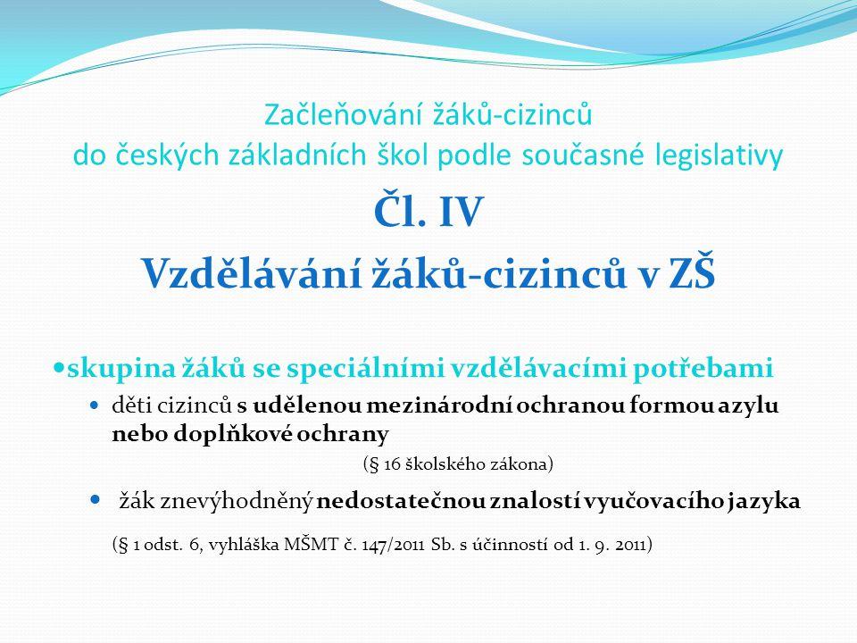 Začleňování žáků-cizinců do českých základních škol podle současné legislativy Čl.