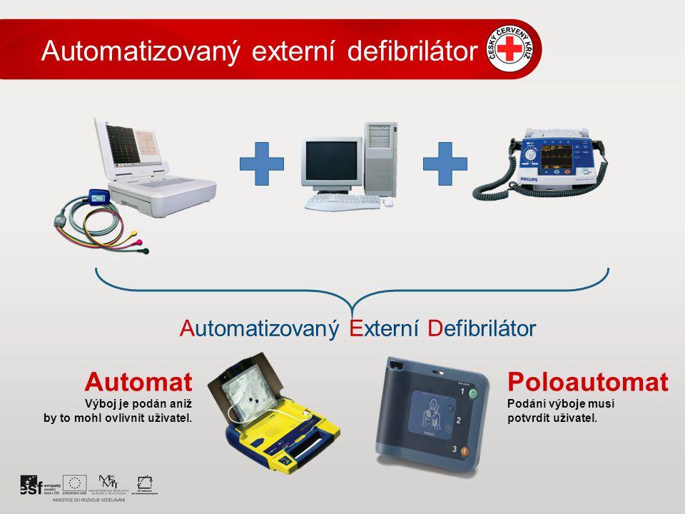 Automatizovaný Externí Defibrilátor Automat Výboj je podán aniž by to mohl ovlivnit uživatel.