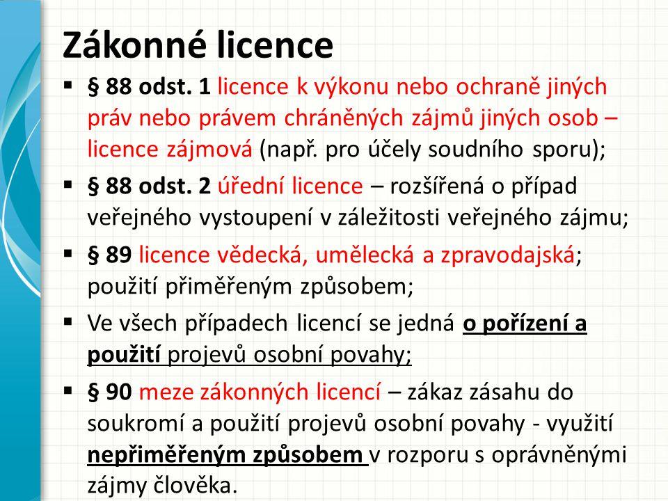 Zákonné licence  § 88 odst.