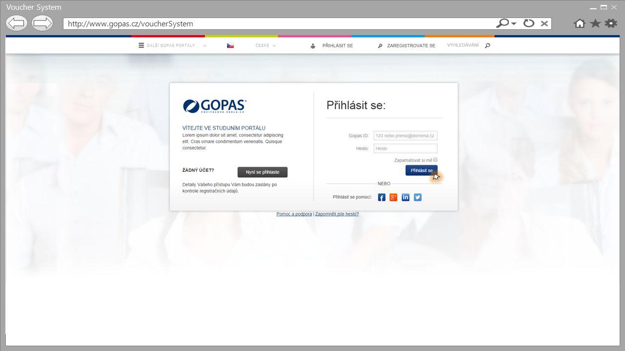 Voucher System http://www.gopas.cz/voucherSystem/elearning Přidávání omezení Typ: Aplikace Vyberte z následujících hodnot: Elearning Gopas Gopas ČEZ Gopas KB Přidej
