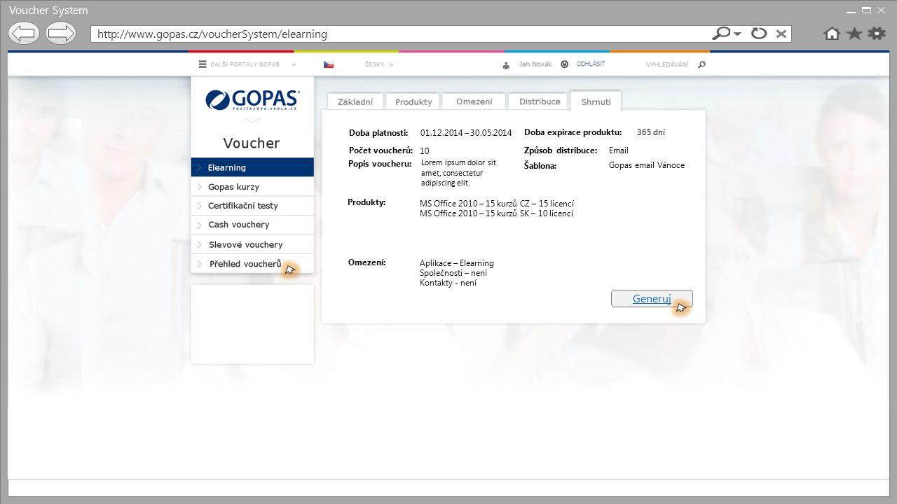 Voucher System http://www.gopas.cz/voucherSystem/elearning Způsob Email Vyber šablonu: Gopas email Vánoce
