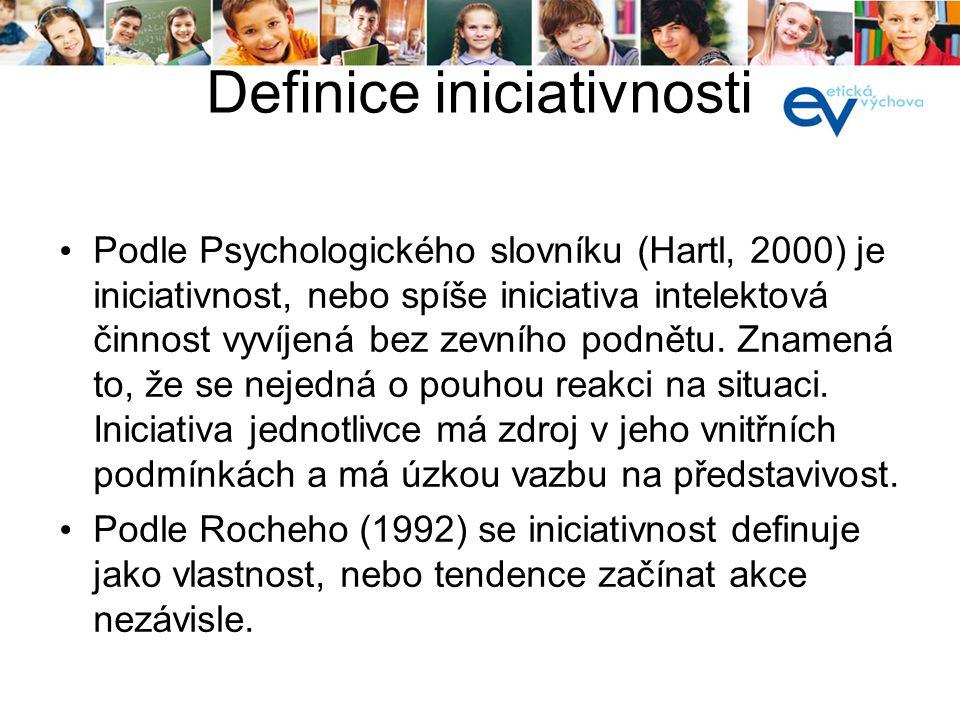 Definice iniciativnosti Podle Psychologického slovníku (Hartl, 2000) je iniciativnost, nebo spíše iniciativa intelektová činnost vyvíjená bez zevního