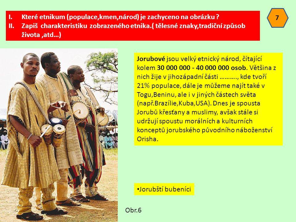 I.Které etnikum (populace,kmen,národ) je zachyceno na obrázku .