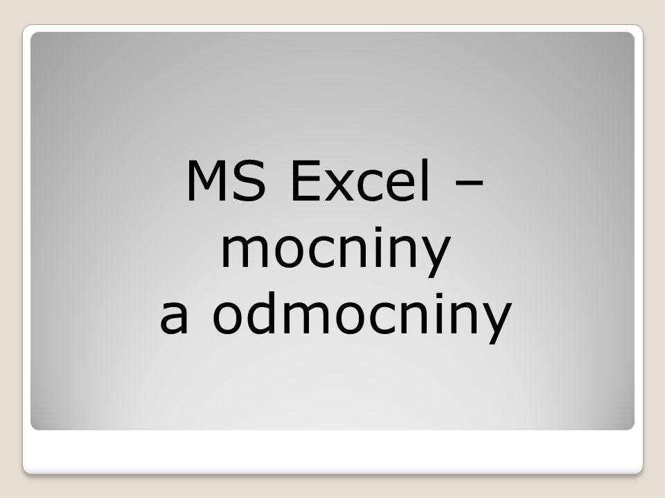 MS Excel – mocniny a odmocniny