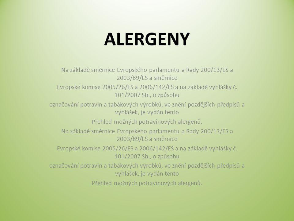 Seznam alergenů 1.Obiloviny 2. Korýši a výrobky z nich 3.