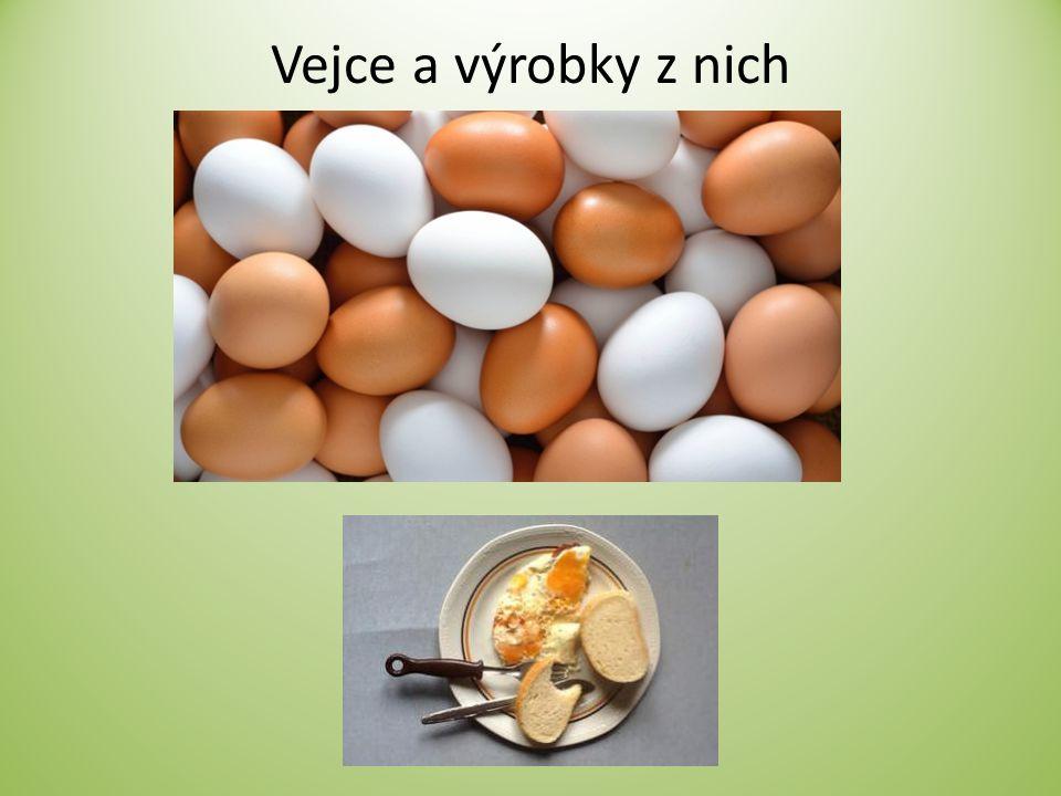 Vejce a výrobky z nich