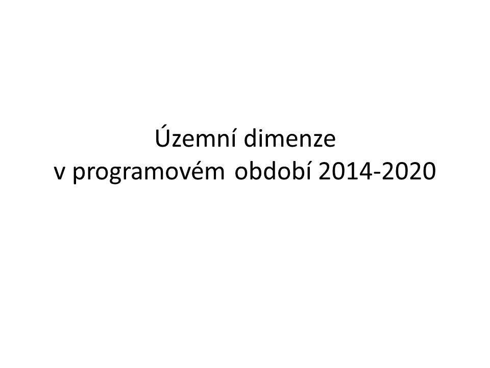 Územní dimenze v programovém období 2014-2020