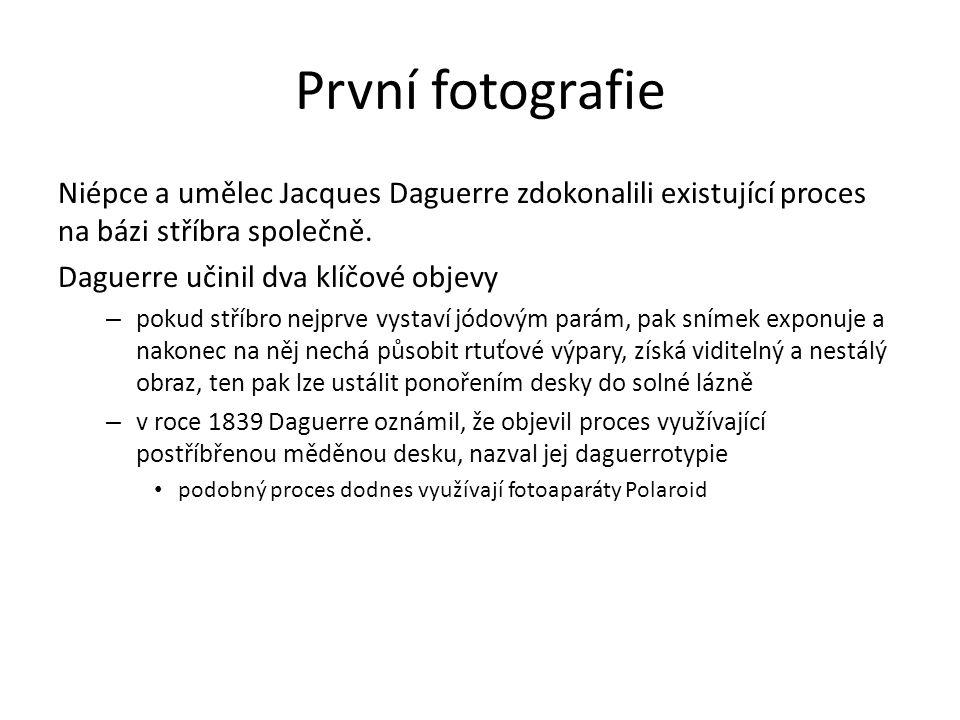 První fotografie Niépce a umělec Jacques Daguerre zdokonalili existující proces na bázi stříbra společně.