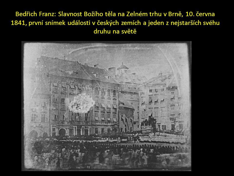 Bedřich Franz: Slavnost Božího těla na Zelném trhu v Brně, 10. června 1841, první snímek události v českých zemích a jeden z nejstarších svéhu druhu n