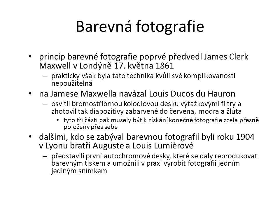 Barevná fotografie princip barevné fotografie poprvé předvedl James Clerk Maxwell v Londýně 17. května 1861 – prakticky však byla tato technika kvůli