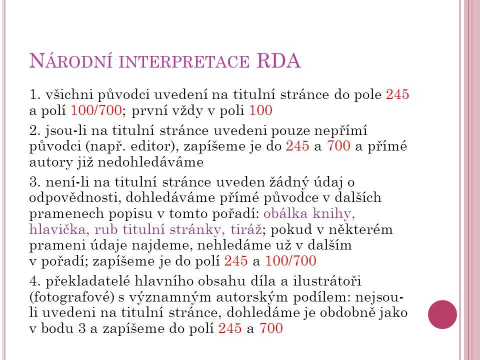 N ÁRODNÍ INTERPRETACE RDA 1.