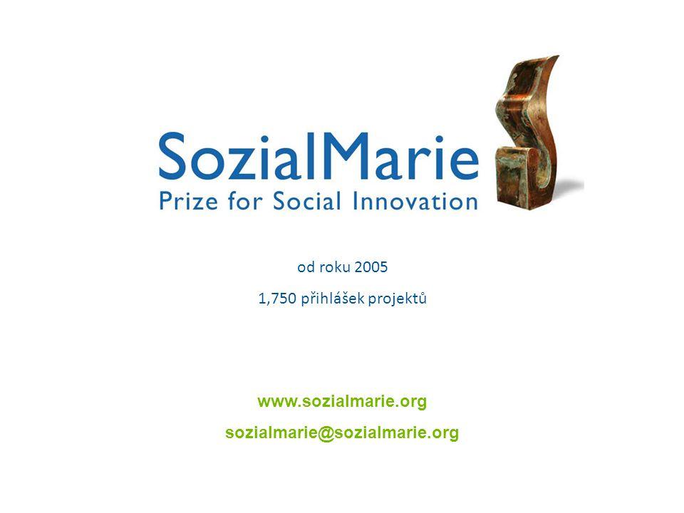 od roku 2005 1,750 přihlášek projektů www.sozialmarie.org sozialmarie@sozialmarie.org