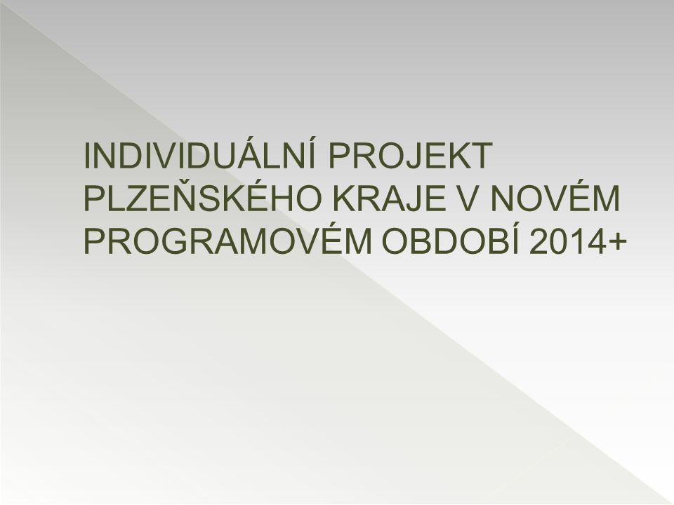 OPZ – Prioritní osa 2 Individuální projekt Plzeňského kraje v novém programovém období 2014+ časový harmonogram podporované SS cílové skupiny požadavky na typ kapacity a časovou kapacitu SS způsob financování Program