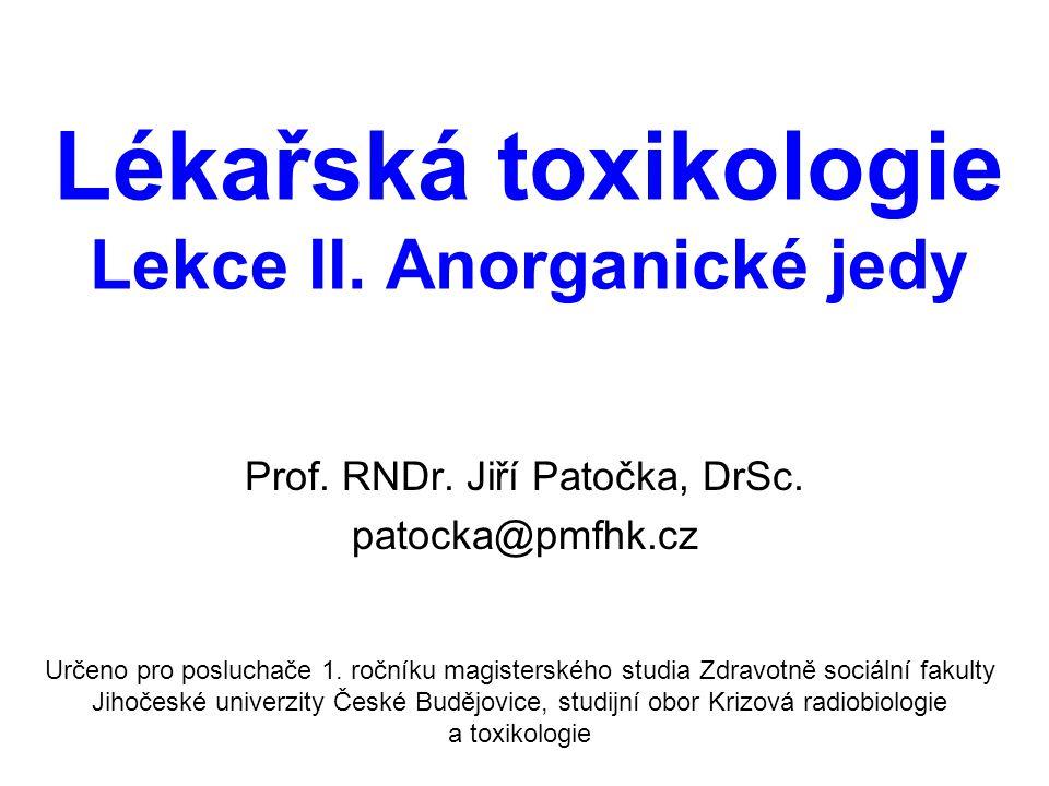 Lékařská toxikologie Lekce II.Anorganické jedy Prof.