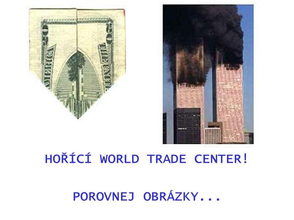 HOŘÍCÍ WORLD TRADE CENTER! POROVNEJ OBRÁZKY...
