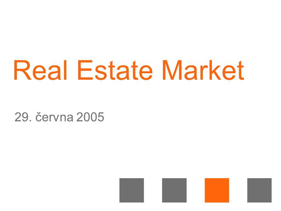 Real Estate Market 29. června 2005