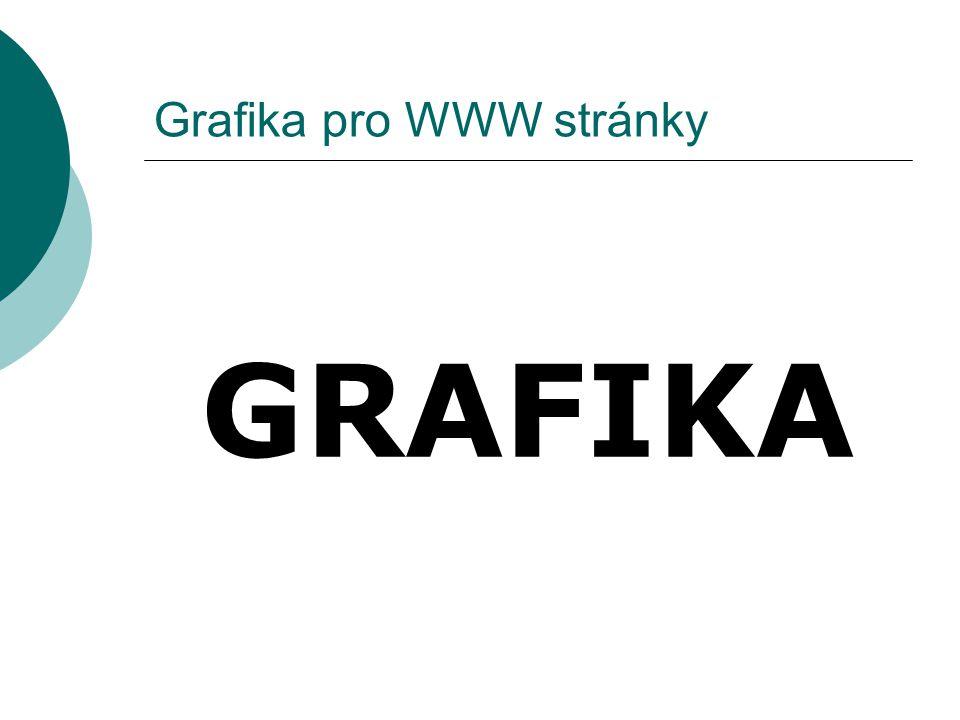 Grafika pro WWW stránky GRAFIKA