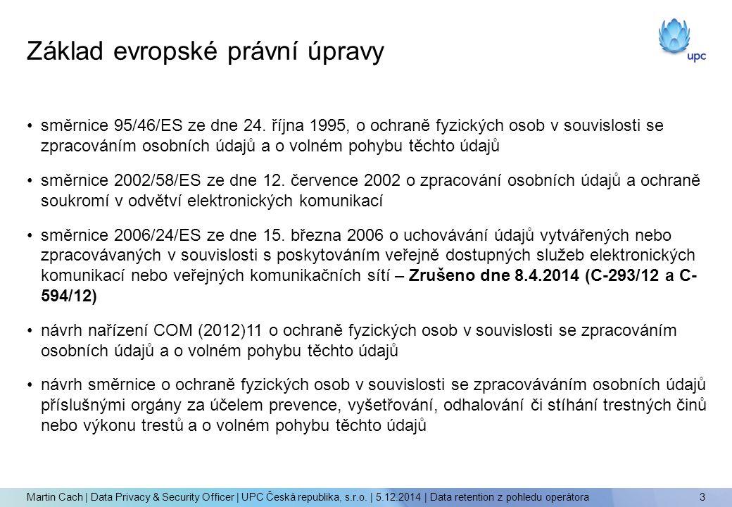 směrnice 95/46/ES ze dne 24. října 1995, o ochraně fyzických osob v souvislosti se zpracováním osobních údajů a o volném pohybu těchto údajů směrnice