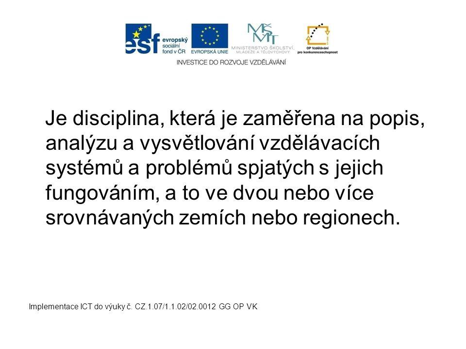 Vzdělávací systém v ČR - viz Pedagogika I.ročník Národní program rozvoje vzdělávání v ČR - tzv.