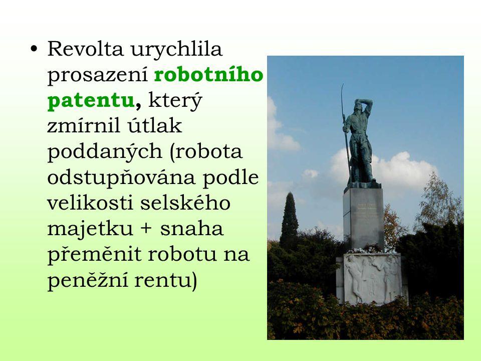 Revolta urychlila prosazení robotního patentu, který zmírnil útlak poddaných (robota odstupňována podle velikosti selského majetku + snaha přeměnit ro