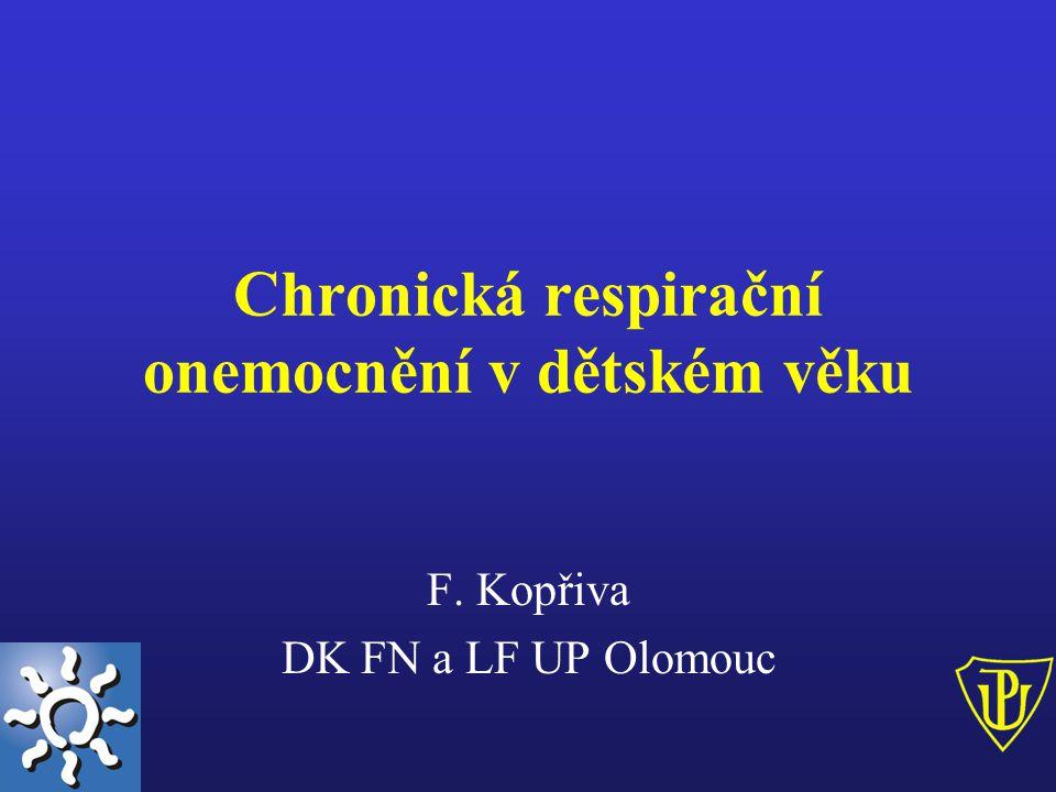 Chronická onemocnění trachey Ztráta tonusu membranózní části –expirační tracheální obstrukce!.