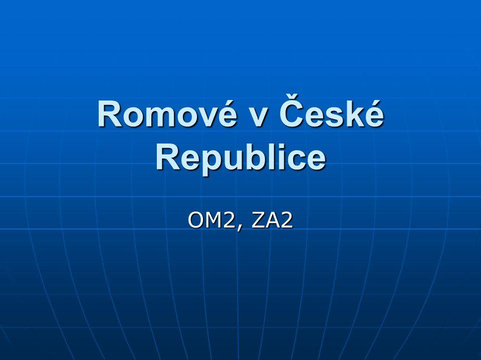 Romové v České Republice OM2, ZA2