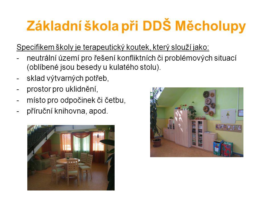 Prioritní cíle ZŠ při DDŠ Měcholupy Obnovení důvěry v učitele, náprava vztahu ke škole a ke vzdělávání.
