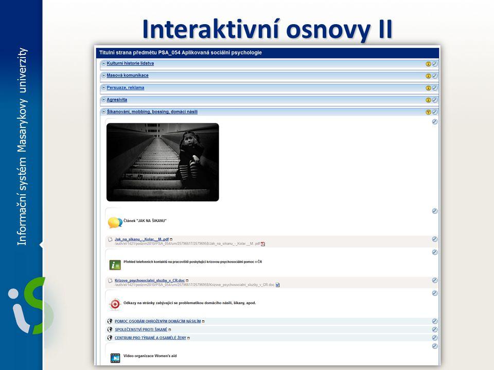 Informační systém Masarykovy univerzity Interaktivní osnovy II