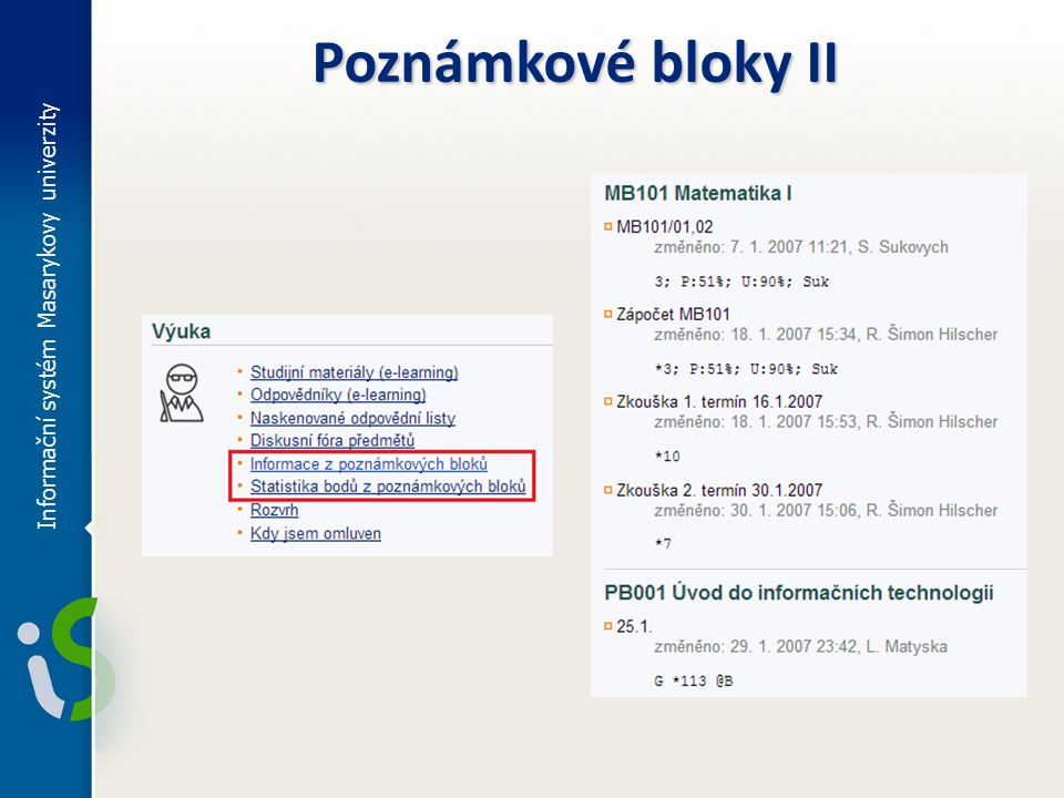 Informační systém Masarykovy univerzity Poznámkové bloky II