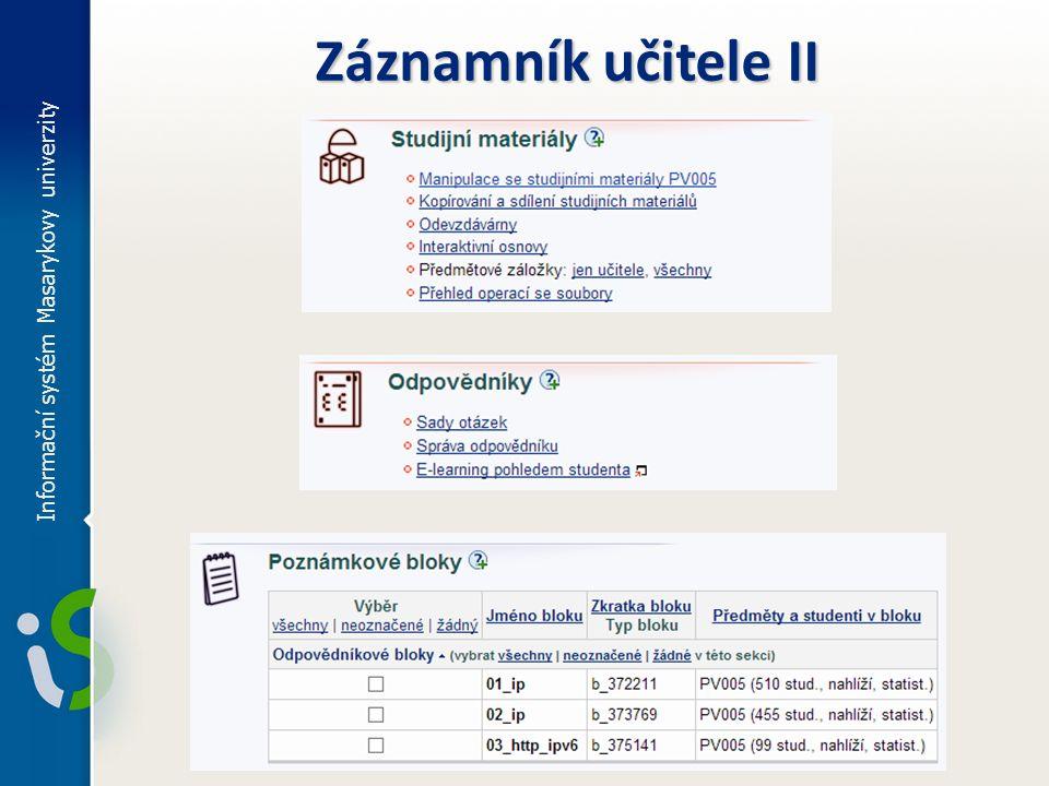 Informační systém Masarykovy univerzity Záznamník učitele II