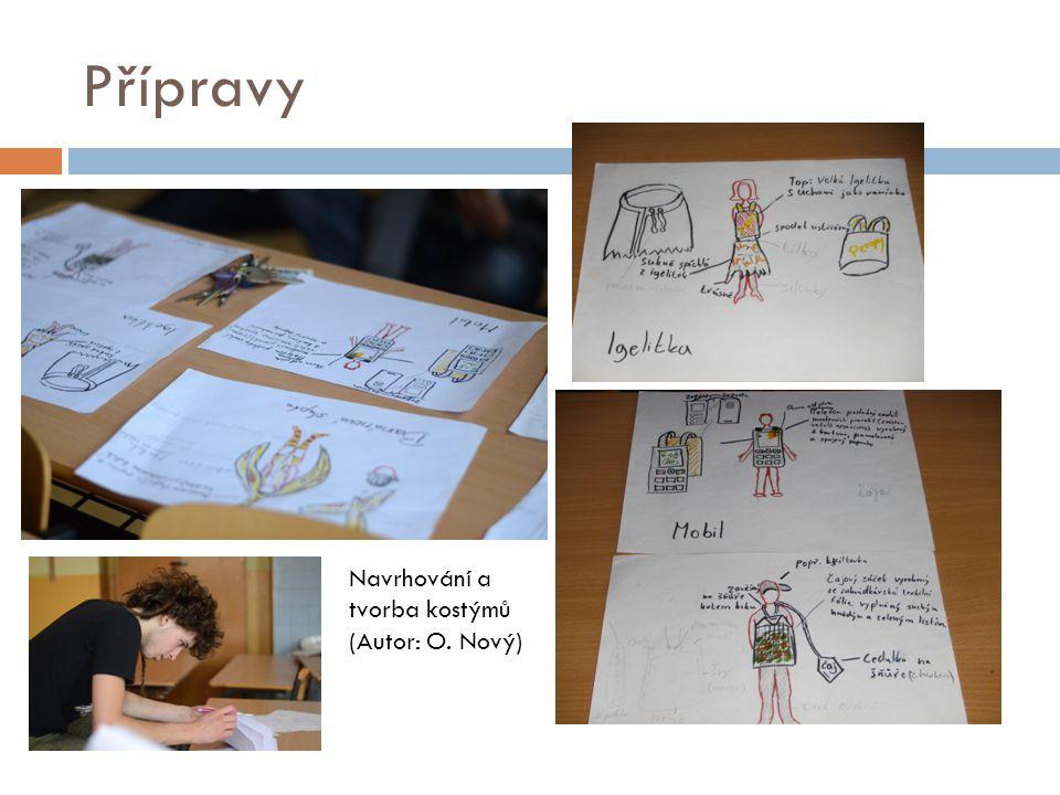 Přípravy Navrhování a tvorba kostýmů (Autor: O. Nový)