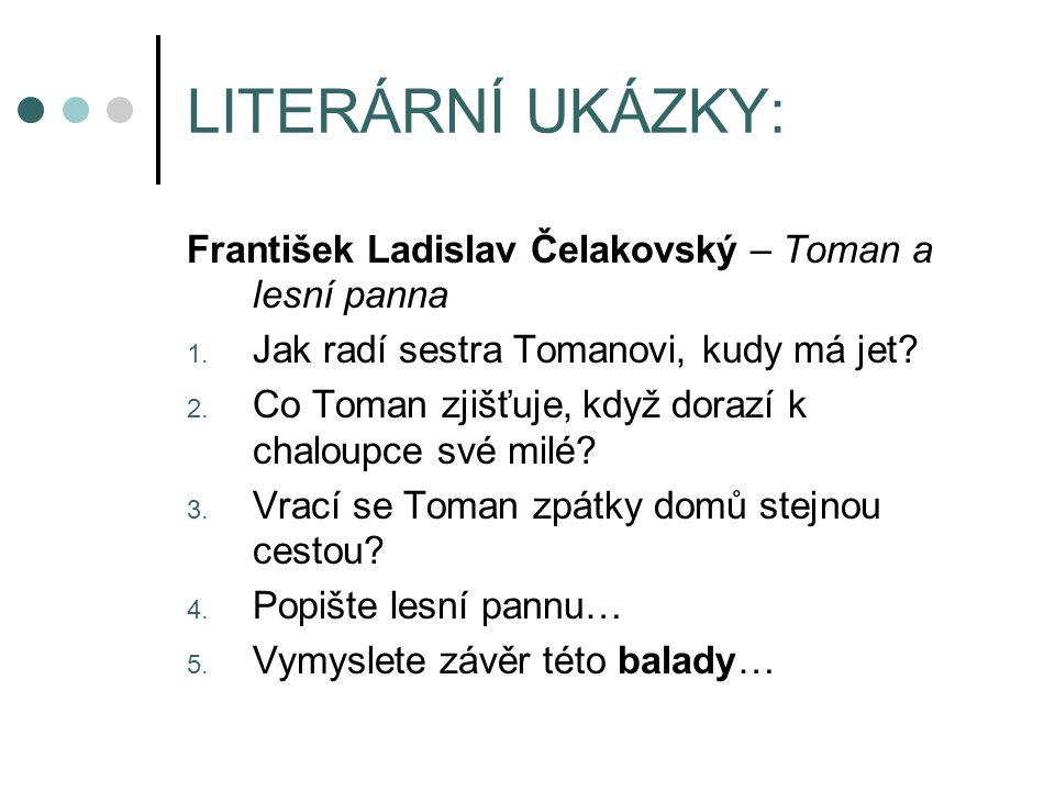 LITERÁRNÍ UKÁZKY: František Ladislav Čelakovský – Toman a lesní panna 1.