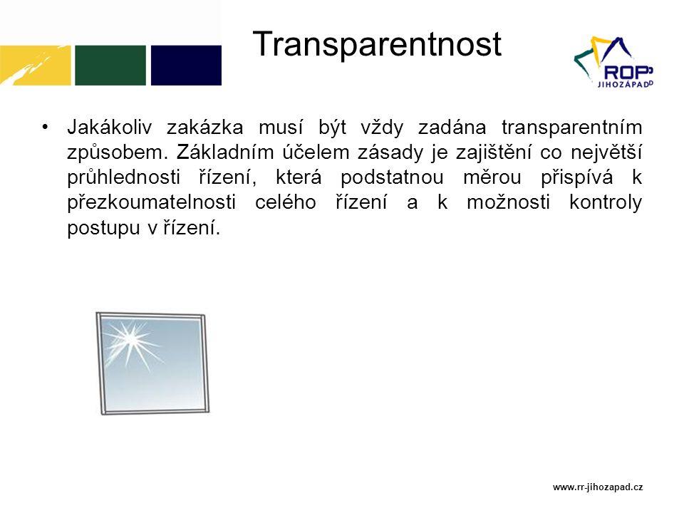 Transparentnost Jakákoliv zakázka musí být vždy zadána transparentním způsobem. Základním účelem zásady je zajištění co největší průhlednosti řízení,