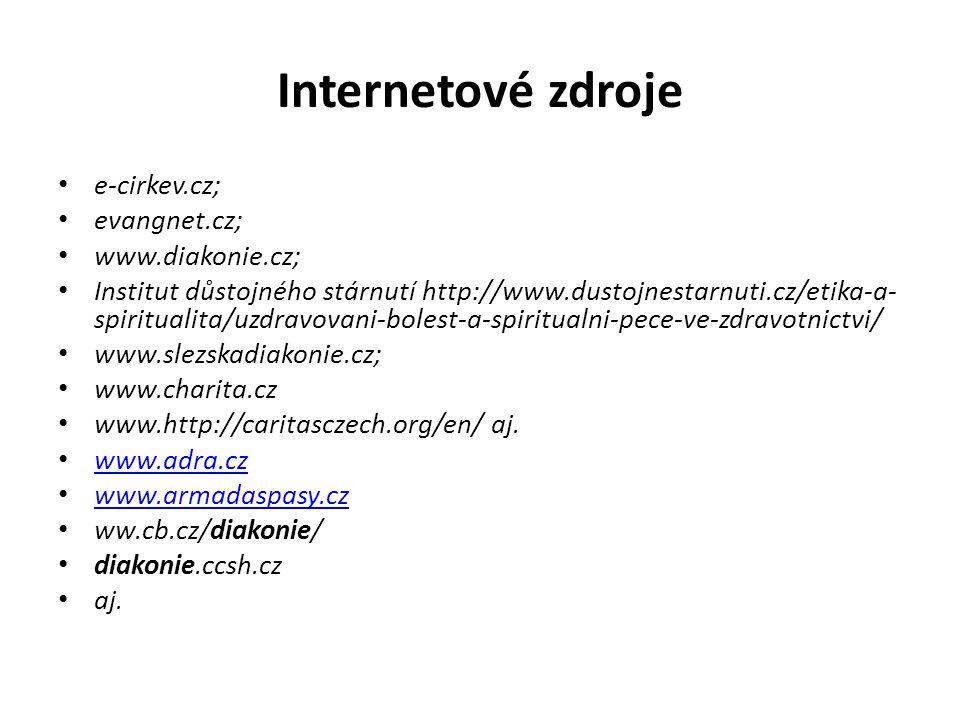 Internetové zdroje e-cirkev.cz; evangnet.cz; www.diakonie.cz; Institut důstojného stárnutí http://www.dustojnestarnuti.cz/etika-a- spiritualita/uzdrav