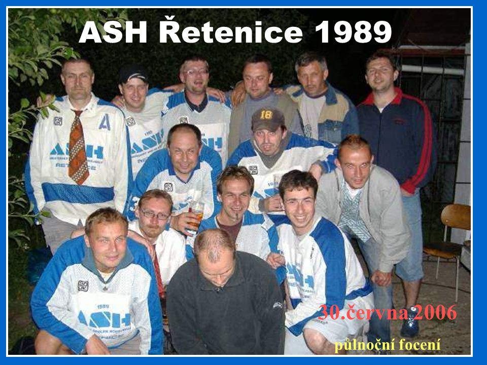 ASH Řetenice 1989 30.června 2006 půlnoční focení