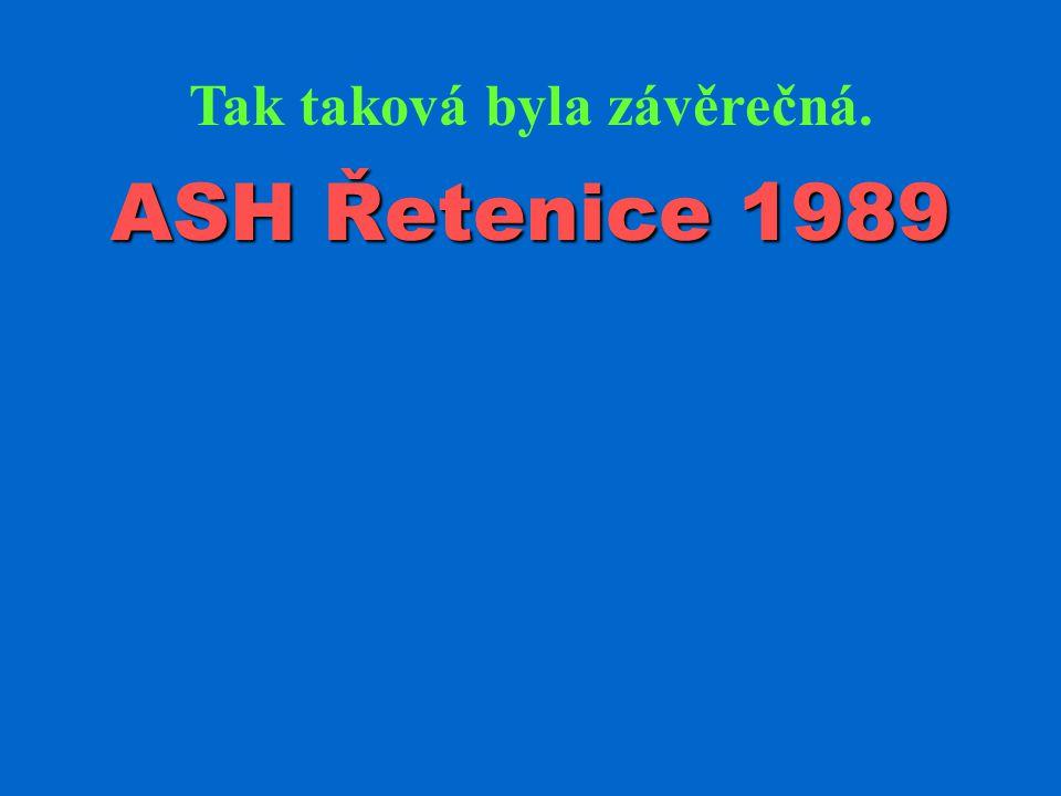 ASH Řetenice 1989