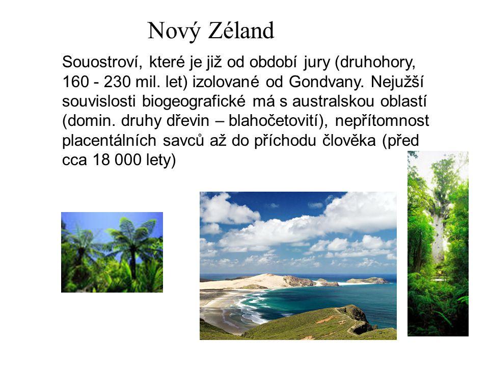 Nový Zéland Souostroví, které je již od období jury (druhohory, 160 - 230 mil. let) izolované od Gondvany. Nejužší souvislosti biogeografické má s aus